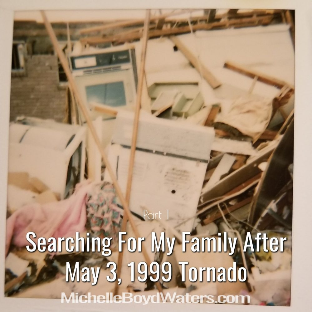 Part 1: Searching For My Family After May 3, 1999 Tornado