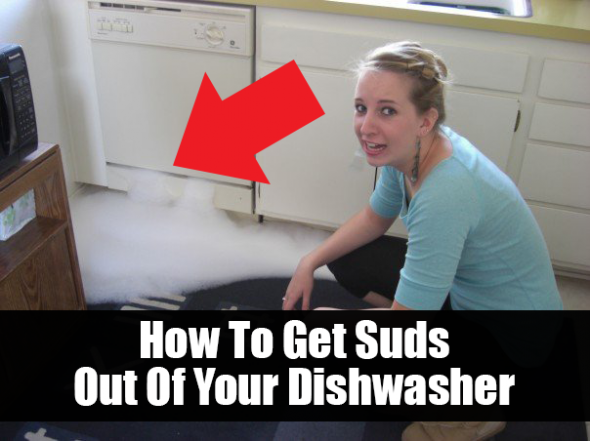 How To Get Suds Out Of Your Dishwasher